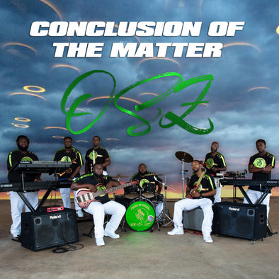 ORGANIZED SOUND OF ZAMAR - CONCLUSION OF THE MATTER (MP3)