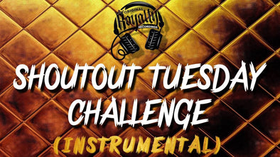 SHOUTOUT TUESDAY CHALLENGE (INSTRUMENTAL)  (MP3)