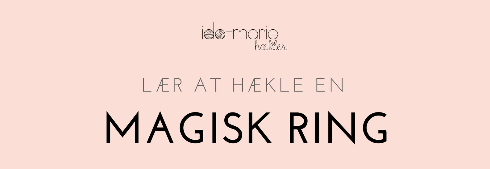Lær at hækle en magisk ring