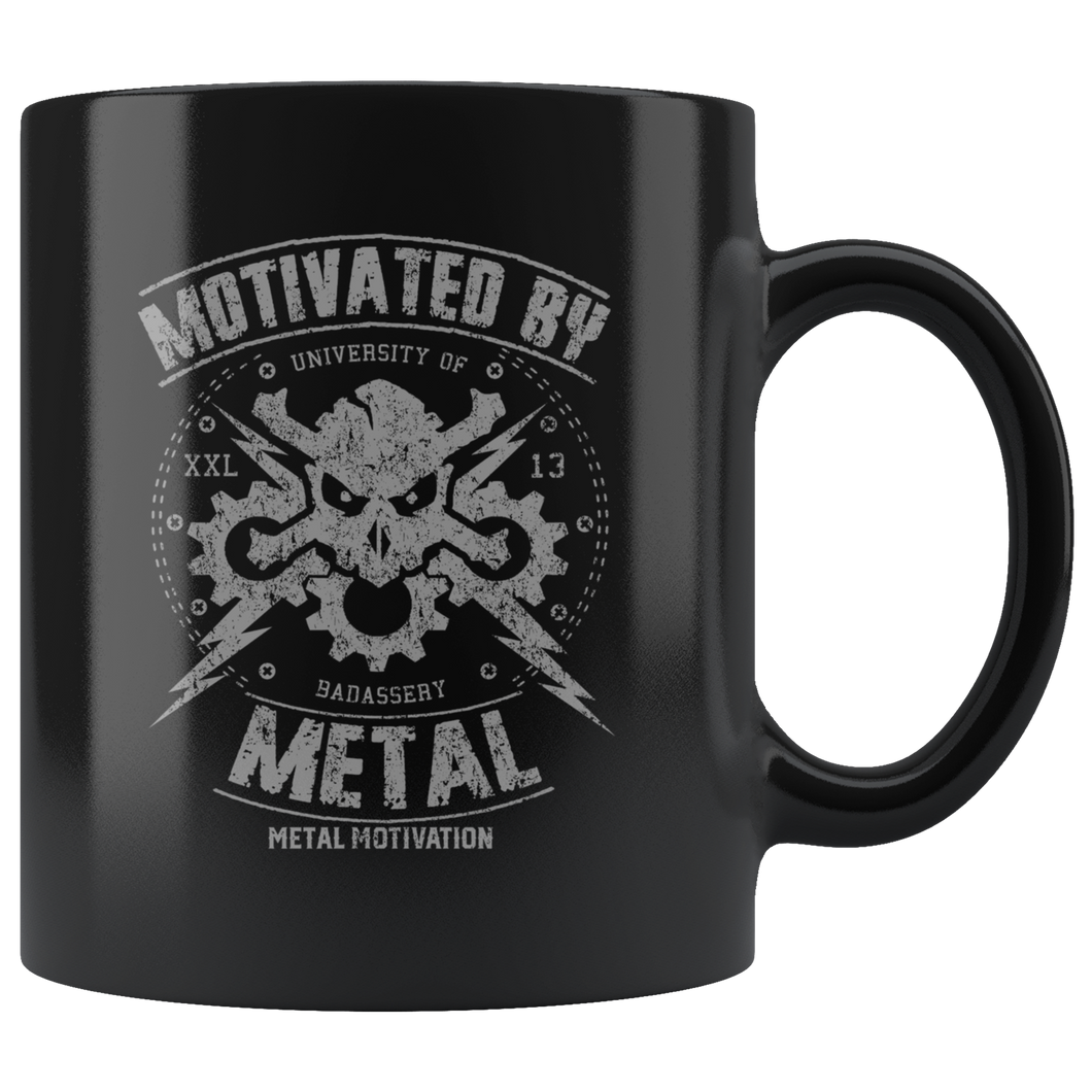 Motivated By Metal Ceramic Mug