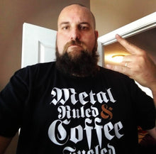 Metal-Ruled & Coffee Fueled Short-Sleeve T-Shirt