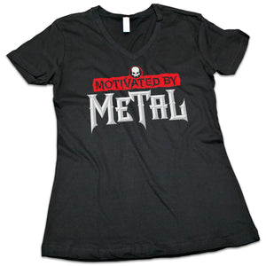 "Women's ""Motivated by Metal"" V-Neck Shirt"
