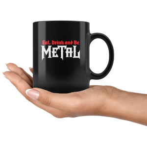 Eat, Drink & Be Metal Mug