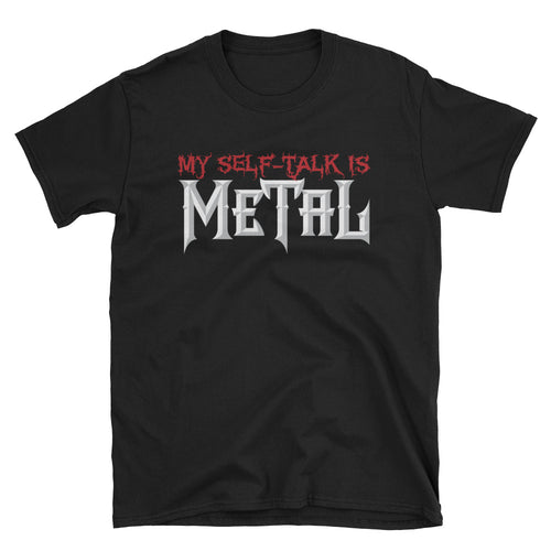 My Self-Talk is Metal Short-Sleeve T-Shirt