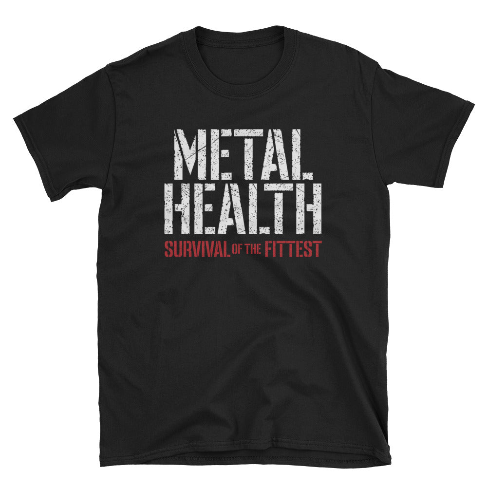 Metal Health: Survival of the Fittest T-Shirt