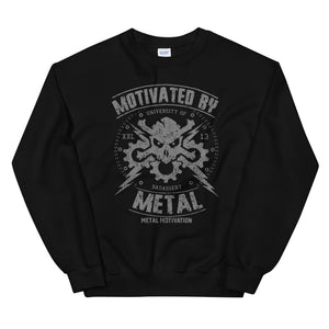 Motivated By Metal Sweatshirt (Unisex)