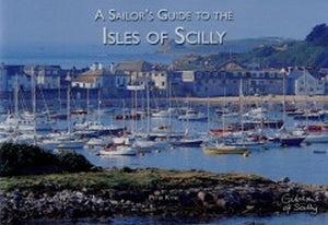 Sailors Guide to the Isles Of Scilly (Peter Kyne)