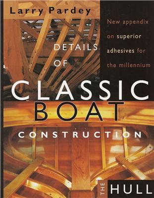 Details of Classic Boat Construction:Hulls