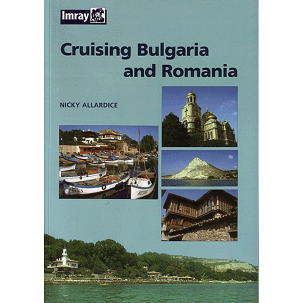 Cruising Bulgaria and Romania - Nicky Allardice