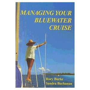 Managing Your Bluewater Cruise