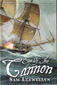 Eye Of The Cannon - Sam Llewellyn
