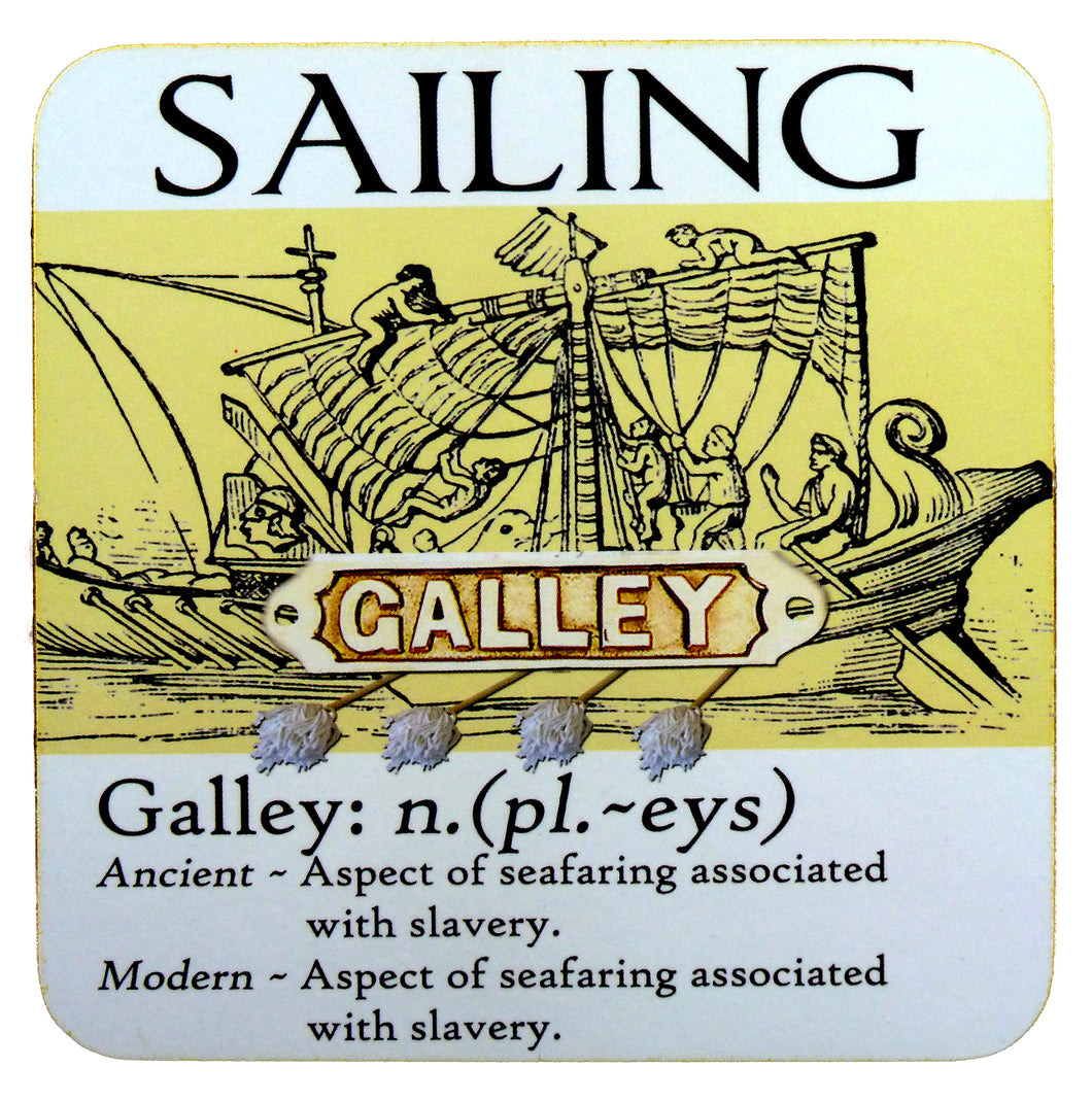 Sailing Coaster, humorous 'Galley' definition, ideal gift