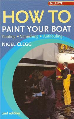 How to Paint Your Boat - Nigel Clegg