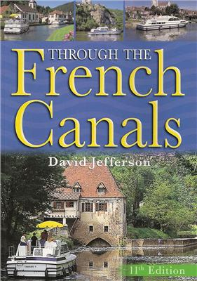 Through the French Canals 11th Ed. - David Jefferson