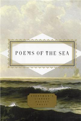 Poems of the Sea - Edited by J D McClatchy