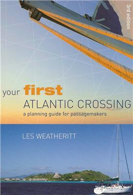 Your First Atlantic Crossing 2nd edition