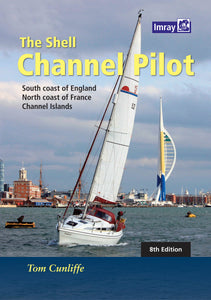 The Shell Channel Pilot Tom Cunliffe