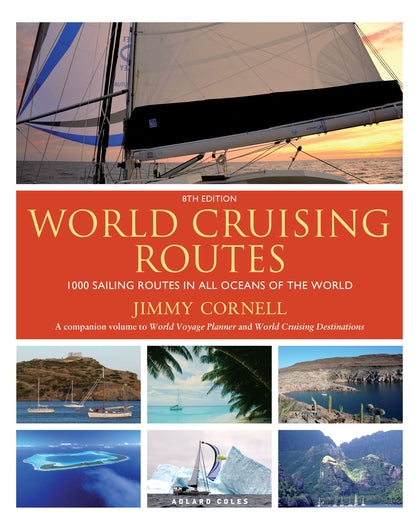 World Cruising Routes - Jimmy Cornell - 8th Edition