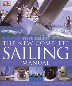 New Complete Sailing Manual - Steve Sleight