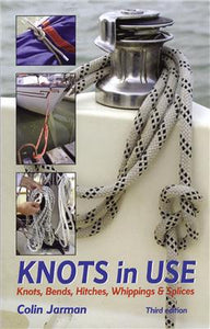 Knots in Use 3rd ed.
