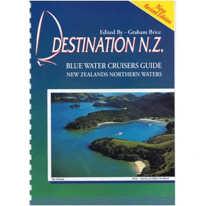 Destination NZ - Cruising Guide - Brice & Carey