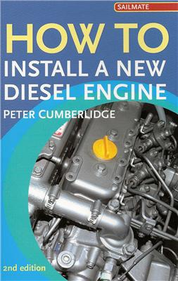 How to Install a New Diesel - Peter Cumberlidge