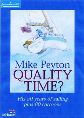 Quality Time: 50 Years of Sailing