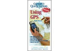 Captain's Quick Guide Using GPS