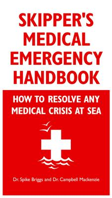 Skipper?s Medical Emergency Handbook