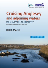 Cruising Anglesey & Adjoining Waters - Ralph Morris