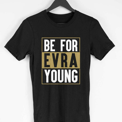 Be For EVRA Young