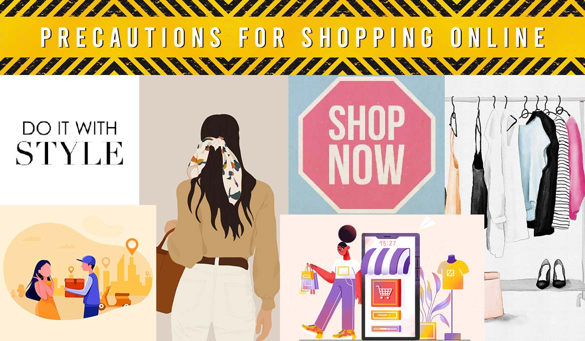 PRECAUTIONS FOR SHOPPING ONLINE
