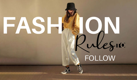 FASHION RULES TO FOLLOW