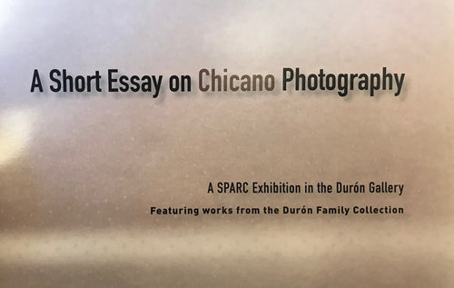A Short Essay on Chicano Photography