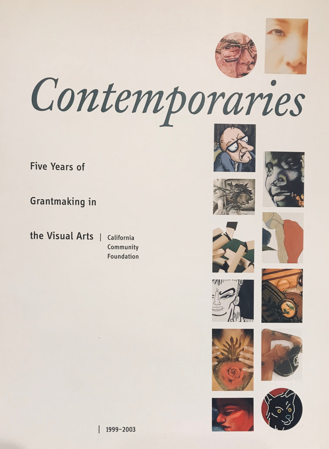 Contemporaries: Five Years of Grantmaking in the Visual Arts (1999-2003)