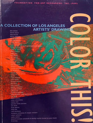 Color This! A Collection of Los Angeles Artists' Drawings Paperback – 1994 by Inc. (FAR) Foundation for Art Resources