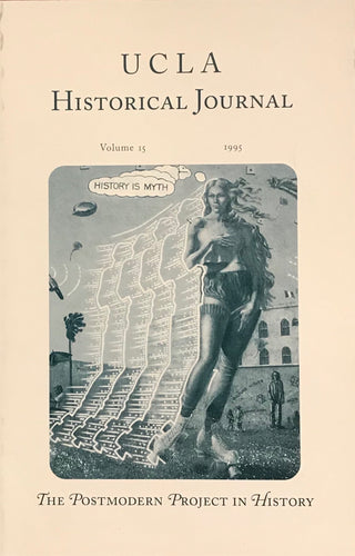UCLA Historical Journal (Vol. 15, 1995) | The Postmodern Project in History