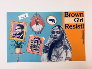 """Brown Girl Resist"" Print"