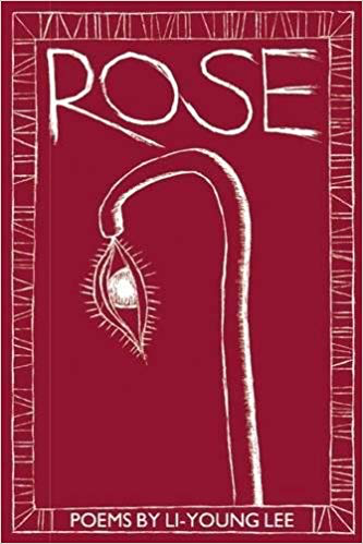 Rose: Poems by Li-Young Lee