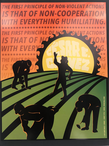 There is No Such Thing as Defeat in Nonviolence Cesar E. Chavez by Judy Baca Poster