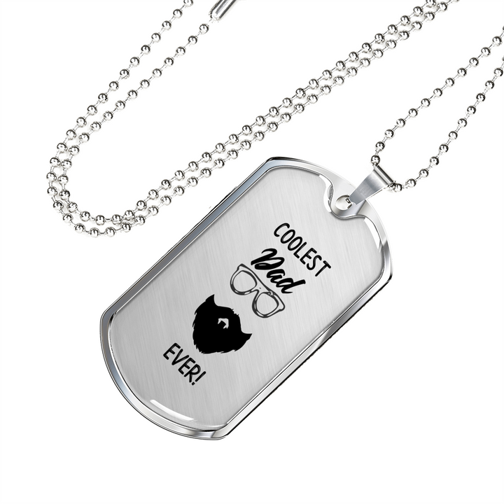 Coolest Dad Ever Dog Tag