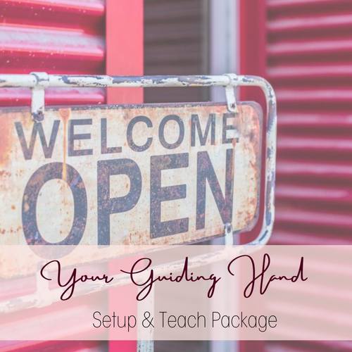 Your Guiding Hand- Setup & Teach Package