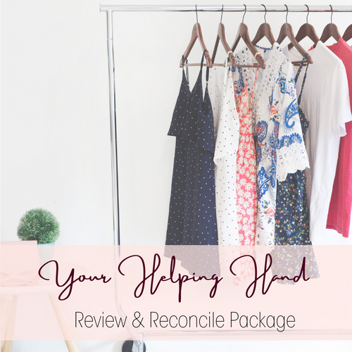 Your Helping Hand- Review & Reconcile Package