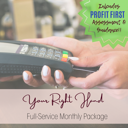 Your Right Hand- Full-Service Monthly Package