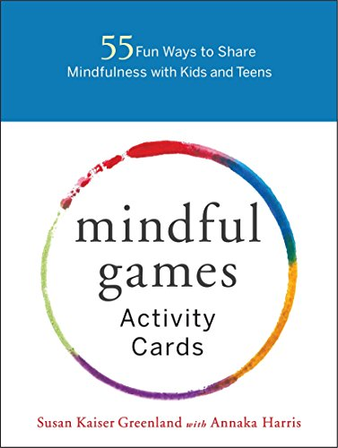 Kids intelligence : 55 Fun Ways to Share Mindfulness with Kids and Teens
