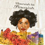Nourish to Flourish Tea Towel
