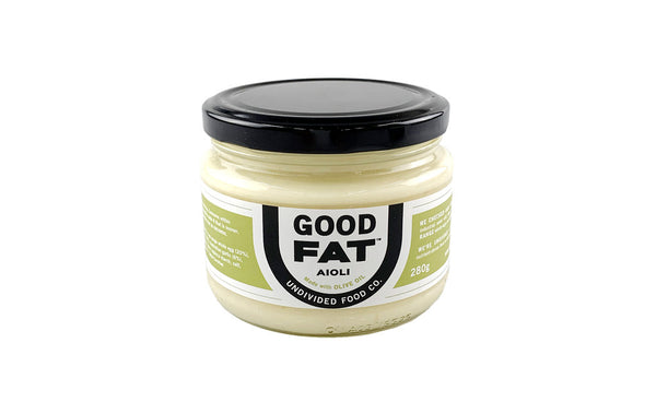 Undivided Food Co- NEW! GOOD FAT Aioli Made with Olive Oil and Free Range Whole Eggs 280g