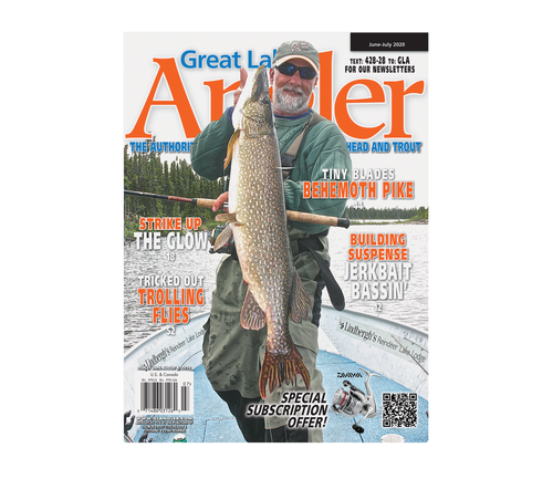 Great Lakes Angler | Year Subscription Ships Free in U.S. 6 ISSUES A YEAR