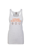 Optimize Everything - Women's Tank