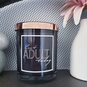 Can't Adult Today - Deluxe Oxford Medium Soy Candle